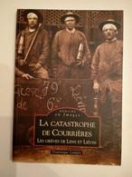 Mémoire En Images -La Catastrophe De COURRIERES - Ohne Zuordnung
