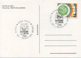 """1995 - Cartolina Con Annullo Speciale """"Insieme Per La Vita"""" E La Partita Di Calcio Italia 1982 Vs Resto Del Mondo - 1982 – Spain"""