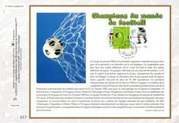 """"""" CHAMPIONS DU MONDE DE FOOTBALL  """" Sur Feuillet CEF 1er Jour De 2002. N° 3483 3484. Parfait état FDC - Zonder Classificatie"""