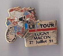 PIN'S THEME SPORTS / CYCLISME TOUR DE FRANCE  27 JUILLET 1991  ETAPE Lugny MACON - Ciclismo
