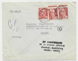 GANDON 15FR ROUGEX3 LETTRE AVION PARIS DEPART 27.2.1950 POUR SAIGON + GRIFFE 20E ANNIVERSAIRE LIAISON AERIENNE - 1945-54 Marianne (Gandon)