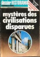 (426) Dossier Historama - Mystères Des Civilsations Disparues - 178p. - History