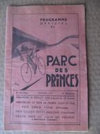 CYCLISME - PROGRAMME OFFICIEL - PARC DES PRINCES - SAISON 1939 - COURSES DE VELO - PUB CHOCOLAT MENIER - Programmes