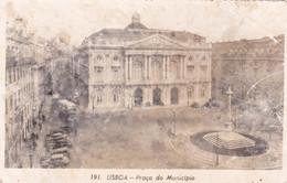 Portugal : LISBOA - LISBONNE : Praça Do Municipio : Dentelée : - Lisboa