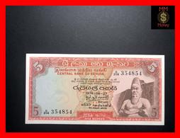 Ceylon - Sri Lanka  5 Rupees  27.8.1974  P. 73 A  UNC - Sri Lanka