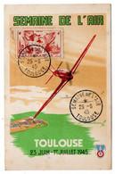 1945-carte Postale TOULOUSE (Semaine De L'air-avion--tp Libération N°739-)pour St DENIS-93..Beau Cachet Provisoire - 1921-1960: Modern Period