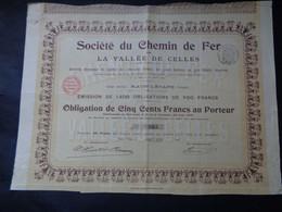 FRANCE - 88 - RAON L'ETAPE 1903 - STE DU CHEMIN DE FER DE VALLEE DE CELLES - OBLIGATION DE 500 FRS - Non Classés