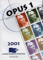 OPUS N° 1 - Revue Officielle De L'Académie Européenne De Philatélie - Filatelia E Storia Postale