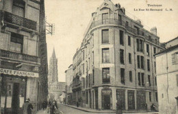 TOULOUSE La Rue St Bernard  Café Français Clinique Ouradium RV - Toulouse