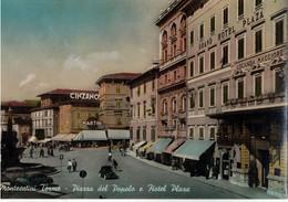 MONTECATINI TERME - PIAZZA DEL POPOLO E HOTEL PLAZA  (PT) - Pistoia