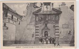 Cartolina - Paola - Frontale Entrata In Citta' E Facciata Chiesa Di Montevergine - Cosenza