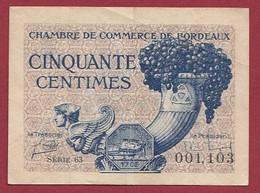 50 Cts  Chambres De Commerce De Bordeaux   Dans L 'état (216) - Cámara De Comercio