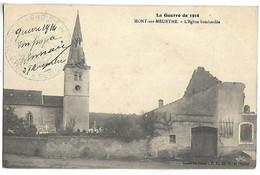 MONT SUR MEURTHE - L'Eglise Bombardée - Unclassified