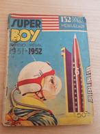 "LIVRE BD - Série ""SUPER BOY"" - Mensuel N° 29 De 1951 - Kleine Formaat"