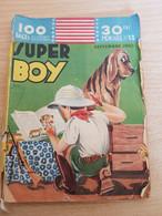 """LIVRE BD - Série """"SUPER BOY"""" - Mensuel N° 13 De Septembre  1950 - Andere"""