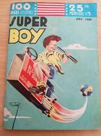 """LIVRE BD - Série """"SUPER BOY"""" - Mensuel N° 3 De Décembre 1949 - Zonder Classificatie"""