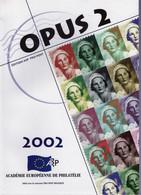 OPUS N° 2 - Revue Officielle De L'Académie Européenne De Philatélie - Filatelia E Storia Postale
