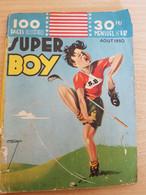 """LIVRE BD - Série """"SUPER BOY"""" - Mensuel N° 12 D'août 1950 - Andere"""