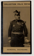 Collection Felix Potin - 1898 - REAL PHOTO - Général Jacques Duchesne, Guerre Franco-chinoise - Félix Potin