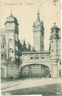 Frankfurt A. Main 1906; Rathaus - Gelaufen. (Verlag?) - Frankfurt A. Main