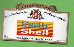 Etiquette  De Champagne  MIGNON   Formule  Shell - Champagne