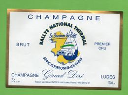 Etiquette  De Champagne   Gérard  DORE    Rallye De Bourbonne Les Bains - Champagne