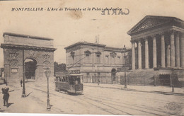 34 - Montpellier - L'Arc De Triomphe - Le Palais De Justice - Tramway Avec Pub Picon - Montpellier