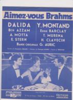 PARTITION ANCIENNE  FILM AIMEZ - VOUS BRAHMS  QUAND TU DORS PRES DE MOI DALIDA . YVES MONTAND - Partitions Musicales Anciennes