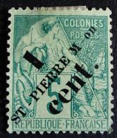 Saint Pierre Et Miquelon 1891 Surchargé Overprinted ST-PIERRE M-on 1 Cent. Yvert 35 O Used - Gebraucht