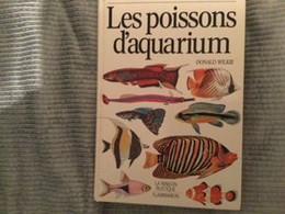 Les Poissons D'aquarium Par Donald Wilkie - Aquariophilie