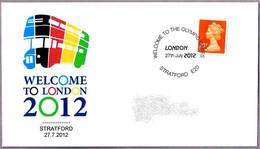 WELCOME TO LONDON 2012. Inicio De Los Juegos Olimpicos. Stratford 2012 - Estate 2012: London