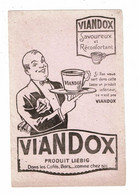 Buvard VIANDOX LIEBIG Savoureux Et Réconfortant Dans Les Cafés Bars Serveur Plateau Tasse - Soups & Sauces