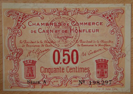 Caen Et Honfleur ( Calvados -14  ) 50 Centimes Chambre De Commerce 2 ème émission Série A - Chambre De Commerce