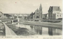 Wimereux - L'Eglise, L'Hotel De Ville Et Le Viaduc - Andere Gemeenten