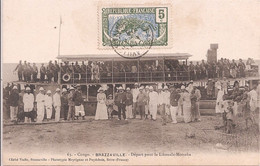 CPA - Congo - Brazzaville - Départ Pour Le Likouala-Mossaka - Brazzaville