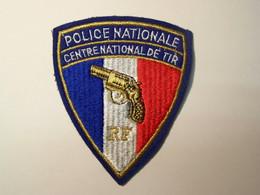 Ecusson Tissu - POLICE NATIONALE - Centre National De Tir - Polizei