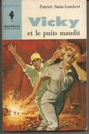 Patrick SAINT LAMBERT : VICKY Et Le Puits Maudit - - Altri