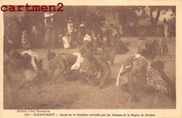 DAHOMEY DANSE DE LA PANTHERE FEMMES DE LA REGION DE SAVALOU ETHNOLGIE ETHNIC AFRIQUE AFRICA EDITION TENNEQUIN - Dahomey