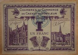 Caen Et Honfleur ( Calvados -14  ) 1 Franc Chambre De Commerce 4 ème émission Série B - Cámara De Comercio