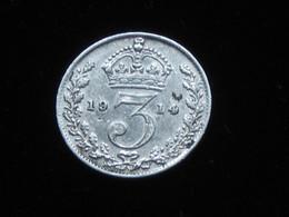 Grande Bretagne - 3 Pence 1914 Georgius V  - Great Britain  ***** EN ACHAT IMMEDIAT ***** - F. 3 Pence