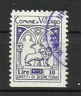 VITERBO 10 LIRE SEGRETERIA , MARCA DA BOLLO COMUNALE, REVENUE, MUNICIPAL STAMP, Rif.39 - Otros