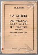 CATALOGUE DES OBLITERATIONS 1876-1900 EMISSION TYPE SAGE / DE BEAUFOND / RARE - Andere