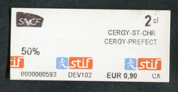 """Ticket De Train / RER Parisien 2013 (petit Numéro) """"Tarif Réduit 50% Cergy"""" RATP STIF SNCF - Paris - Métropolitain - Europa"""
