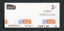 """Ticket De Train / RER Parisien 2013 (très Petit Numéro) """"Poissy - Houilles-Car."""" RATP STIF SNCF - Paris - Métropolitain - Europa"""