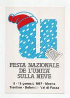 Moena (Trento) - 1987 - Festa Nazionale Dell'Unità Sulla Neve - Non Viaggiata - (FDC27997) - Trento