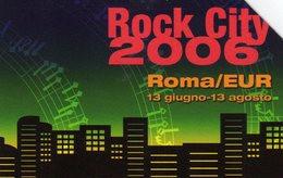 *ITALIA: ROCK CITY 2006* - Scheda Usata - Public Practical Advertising