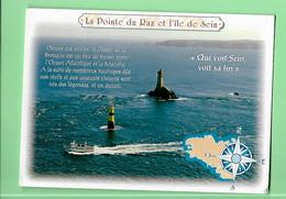 29-----LA POINTE DU RAZ--le Phare De La Vieille Et Le Raz De Sein---voir 2 Scans - La Pointe Du Raz
