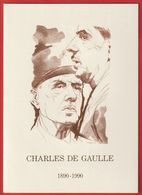 Feuillet Hommage à CHARLES  Général De GAULLE 1890 / 1990 : Exemplaire N° 5853; 1er Jour Lille; Paris ; - Documents Of Postal Services