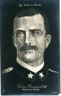 14-18.WWI  Propaganda - SELTEN !!! Victor Emanuel III. King Of Italy .   SELTEN !!! Dritte Im Bunde - Guerra 1914-18