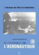 L'Armée De L'Air En Indochine - Aviation Militaire (edition Papier) - Ohne Zuordnung
